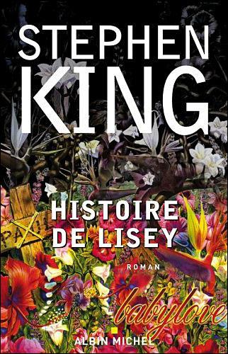 Stephen King - Histoire de Lisey